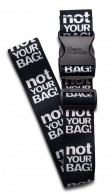 "Fabrizio matkalaukkuremmi, ""not your bag"""